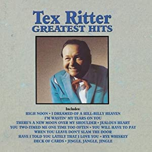 Tex Ritter - Greatest Hits