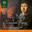 The Diary of Samuel Pepys: Volume II: 1664 - 1666 (       UNABRIDGED) by Samuel Pepys Narrated by Leighton Pugh
