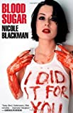 img - for Blood Sugar by Blackman, Nicole (2002) Paperback book / textbook / text book