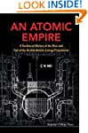 An Atomic Empire:A Technical History...