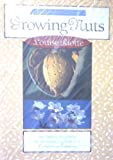 The Complete Guide to Growing Nuts (0878338365) by Riotte, Louise
