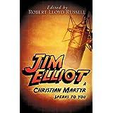 JIM ELLIOT ~ Robert Lloyd Russell