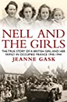 Nell and the Girls: The True Story of...