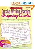 Cursive Writing Practice: Inspiring Quotes: Reproducible Activity Pages With Motivational and Character-Building Quotes That Make Handwriting Practice Meaningful: Grades 3-6
