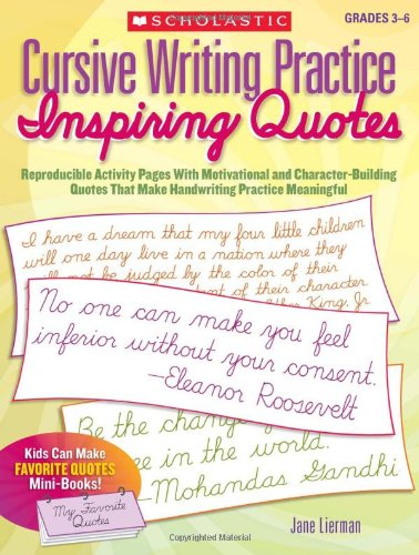 Cursive Writing Practice: Inspiring Quotes: Reproducible Activity Pages With Motivational and Character-Building Quotes