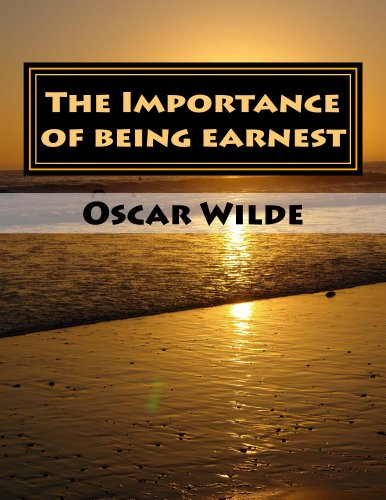 Oscar Wilde - The Importance of being earnest (Annotated)