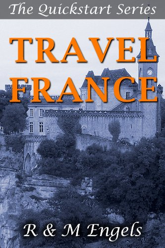 Book: A Kiss of France (The Quickstart Series) by R & M Engels