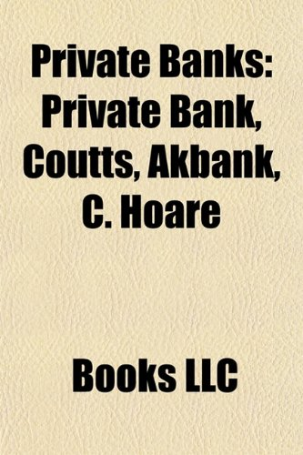 private-banks-private-bank-coutts-akbank-c-hoare-co-karnataka-bank-private-banking-citizens-national