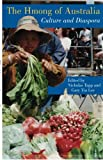img - for The Hmong of Australia: Culture and Diaspora book / textbook / text book