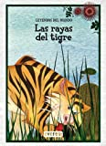 img - for Rayas del tigre, las book / textbook / text book