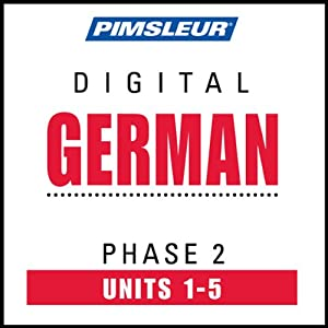 German Phase 2, Unit 01-05: Learn to Speak and Understand German with Pimsleur Language Programs | [Pimsleur]