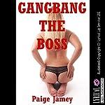 Gangbang the Boss!: Jamey's Revenge, Book 4 | Paige Jamey