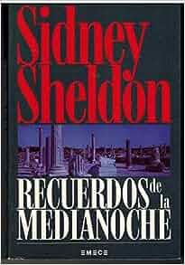 Recuerdos De La Medianoche: Sidney Sheldon: 9788478880362: Amazon.com