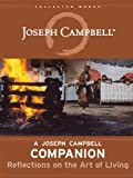 img - for A Joseph Campbell Companion: Reflections on the Art of Living (Collected Works of Joseph Campbell) book / textbook / text book
