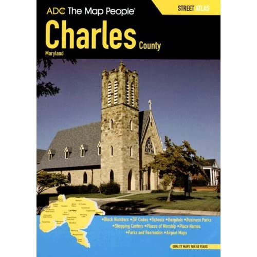 ADC Charles County MD Street Atlas: the Map People ADC