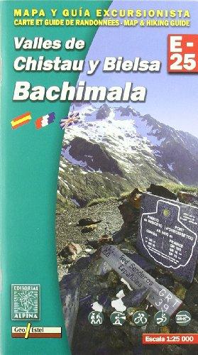 Valles de Chistau y Bielsa. Bachimala, mapa excursionista. Escala 1:25.000. Español, Français, English. Alpina Editorial. (Mapa Y Guia Excursionista)