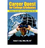 img - for [(Career Quest for College Graduates: Developing a Successful Career by Leveraging Each of Your Jobs )] [Author: Robert T Uda] [Aug-2005] book / textbook / text book