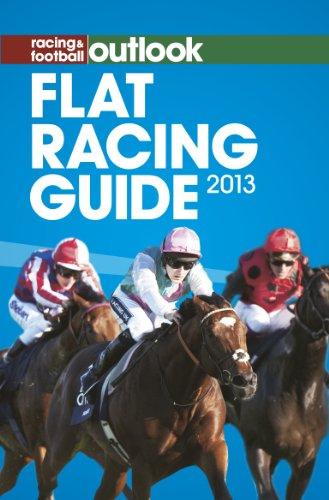 RFO Flat Racing Guide 2013 (Racing & Football Outlook)