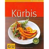 """K�rbis (GU K�chenratgeber Relaunch 2006)von """"Martin Kintrup"""""""