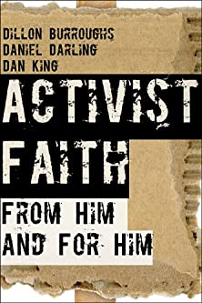 Activist Faith, From Him and For Him