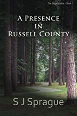 A Presence in Russell County (The Organization Book 1)