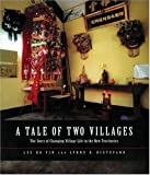 img - for A Tale of Two Villages: The Story of Changing Village Life in the New Territories by Lee Ho Yin Lynne Distefano (2003-02-13) Hardcover book / textbook / text book