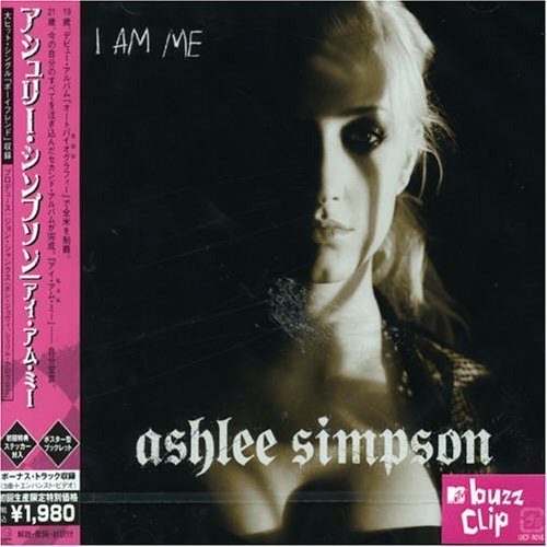 Ashlee Simpson - I Am Me By Universal Japan (2006-01-31) - Zortam Music