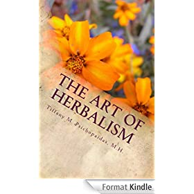The Art of Herbalism (The Art & Craft of Herbal Remedies Book 1) (English Edition)