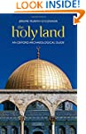 The Holy Land: An Oxford Archaeologic...