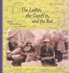 The Ladies Gwich'in, and the Rat: Tra...