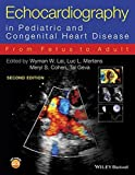 img - for Echocardiography in Pediatric and Congenital Heart Disease: From Fetus to Adult by Wyman W. Lai (2016-02-08) book / textbook / text book