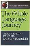 The Whole Language Journey /
