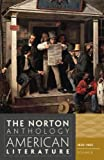 The Norton Anthology of American Literature: 1820-1865 v. B by Baym, Nina, Levine, Robert S., Franklin, Wayne, Gura, Philip (2012) Paperback