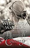 img - for Wedding a Warrior book / textbook / text book