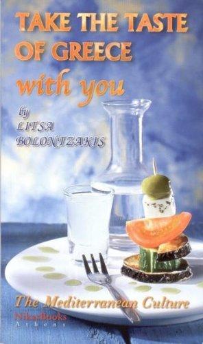 Take the Taste of Greece with You by Litsa Bolontzakis