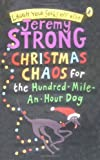 Jeremy Strong Christmas Chaos for the Hundred-Mile-An-Hour Dog