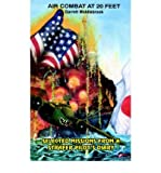 img - for Air Combat at 20 Feet: Selected Missions from A Strafer Pilot's Diary (Paperback) - Common book / textbook / text book
