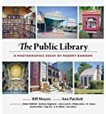 img - for The Public Library: A Photographic Essay (Hardback) - Common book / textbook / text book