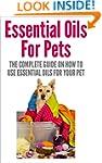Essential Oils: Essential Oils For Pe...