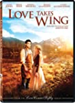 Love Takes Wing [Import]