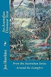 An Australian Dinosaur Tour (Around The Campfire Book 1)