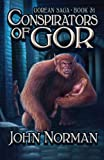 John Norman Conspirators of Gor (Gorean Saga)