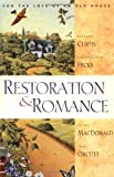 img - for Restoration & Romance: For the Love of an Old House book / textbook / text book