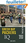 Green Bay Packers IQ: The Ultimate Te...