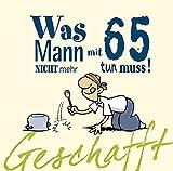 Schön Sprüche Zum 65 Geburtstag 65 Geburtstag Sprüche Zitate Weisheiten Gedichte  Oder Aphorismen