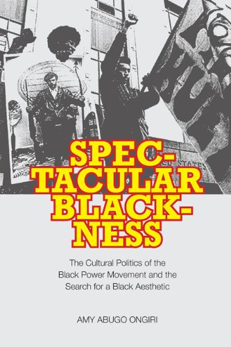 Spectacular Blackness: The Cultural Politics of the Black...