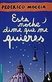 Esta Noche Dime Que Me Quieres (Bestseller Internacional)