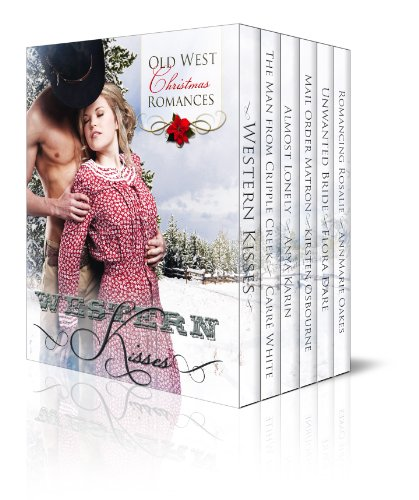 Kick Off The Holidays With Five Heartwarming Romances From Bestselling Authors Kirsten Osbourne, Carré White And More! Just 99 Cents For Western Kisses – Old West Christmas Romances (Boxed Set)