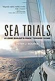 Sea Trials: A Lone Sailors Race Toward Home