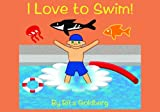 img - for I Love to Swim! book / textbook / text book